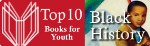 Top 10 Black History Books for Youth